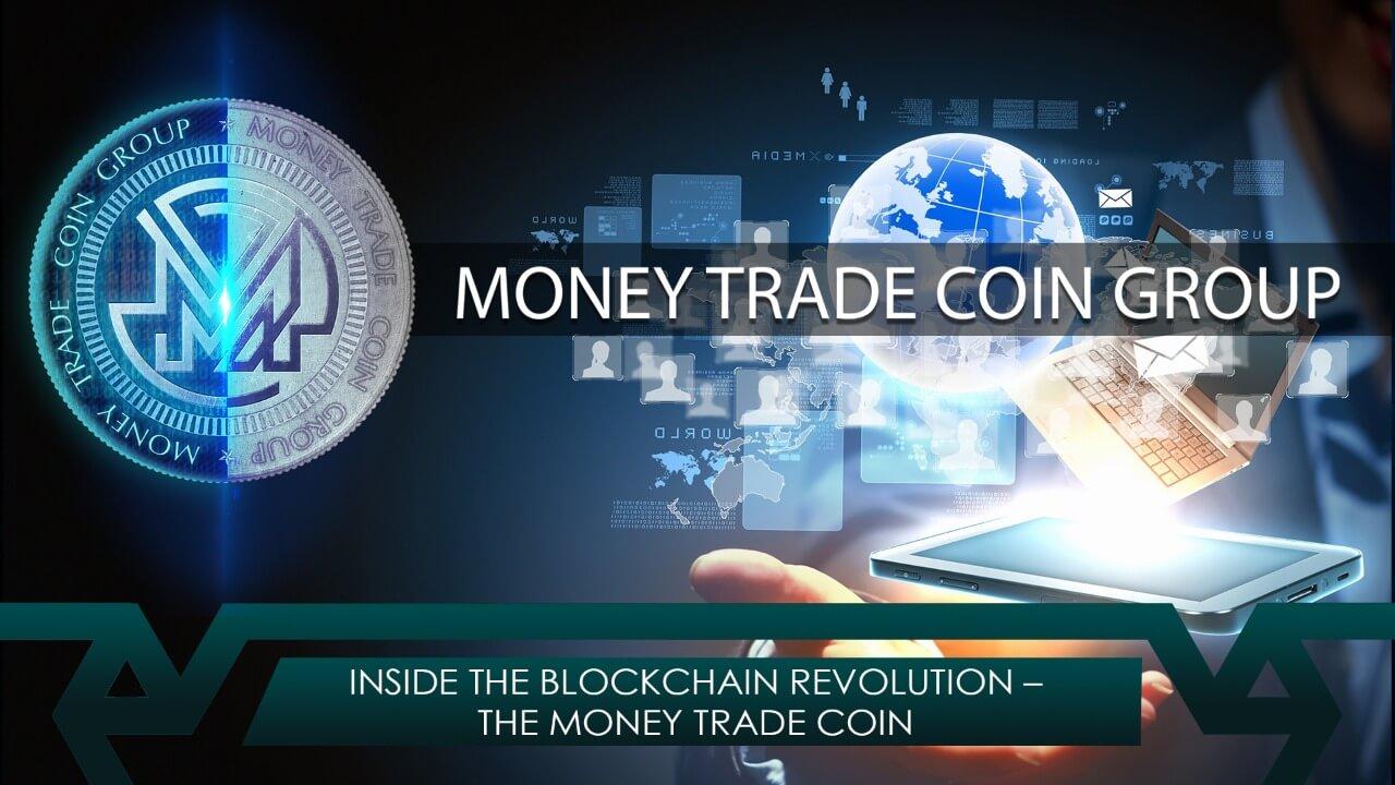 Inside the Blockchain Revolution – The Money Trade Coin