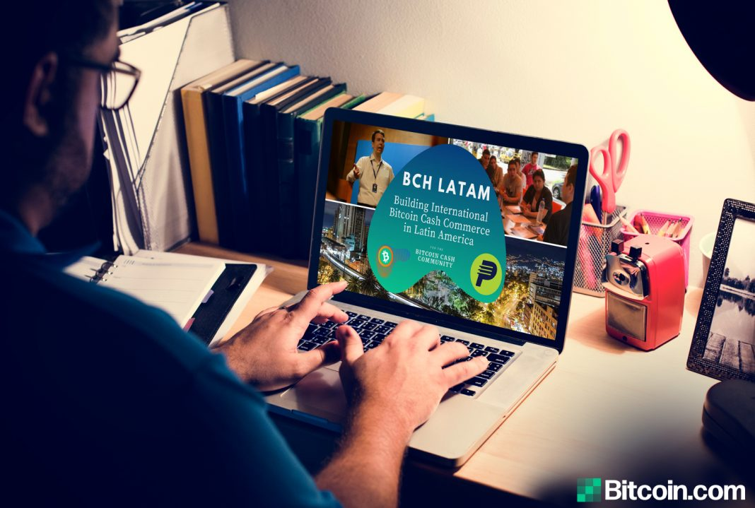bch-latam:-creating-a-viral-feedback-loop-for-mass-adoption-with-bitcoin-cash